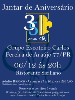 JANTAR DE ANIVERSÁRIO 35 ANOS DO GE CPA 77/PR