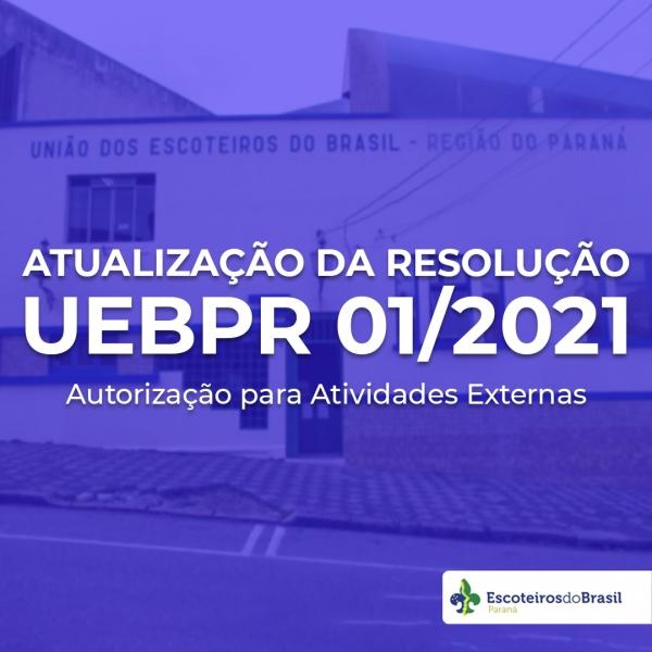 Atualização da Resolução  UEB/PR Nº 01/2021