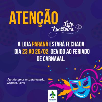 Comunicado! Loja Escoteira no Carnaval!